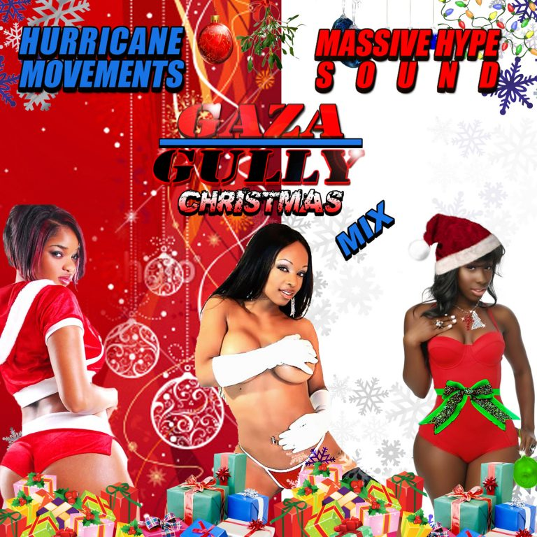 Hurricane Movements and Massive Hype Sound - Gaza or Gully Christmas