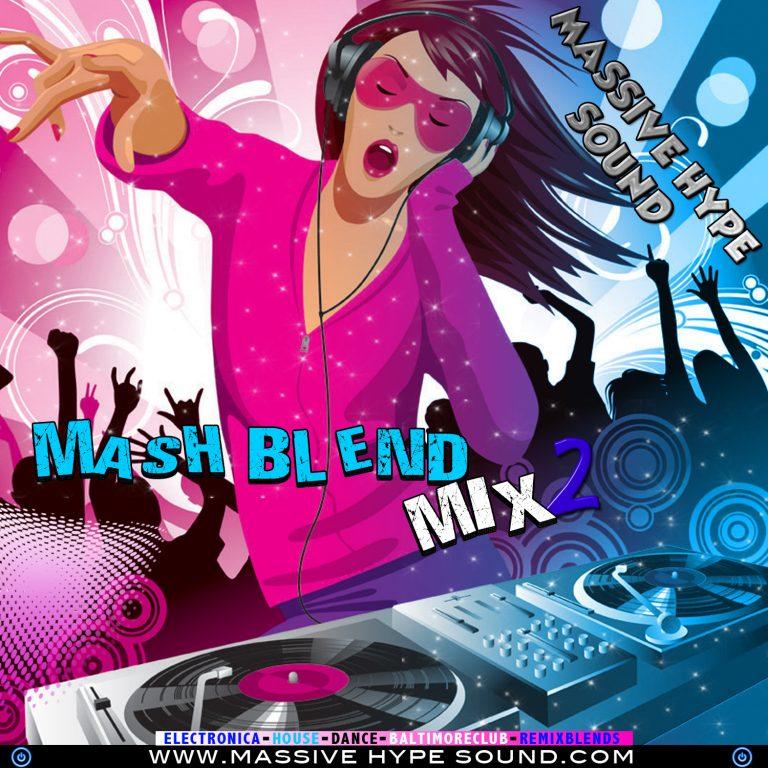 Mash Blend Mix Vol. 2