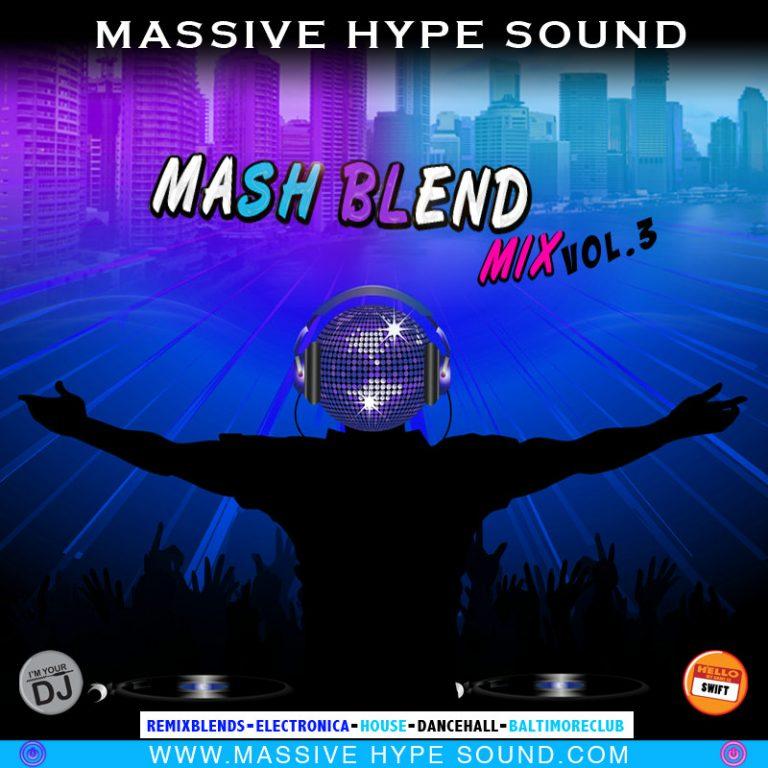 Mash Blend Mix Vol.3