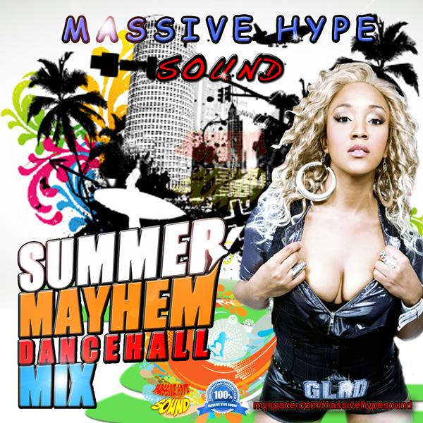Summer Mayhem Mix Vol. 1